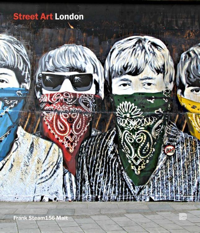 Street Art London, Cover, by Frank Steam156 Malt